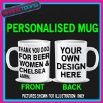 LOVE FOOTBALL BEER WOMEN & CHELSEA  MUG PERSONALISED DESIGN